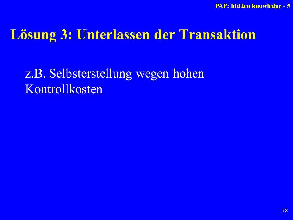 Lösung 3: Unterlassen der Transaktion