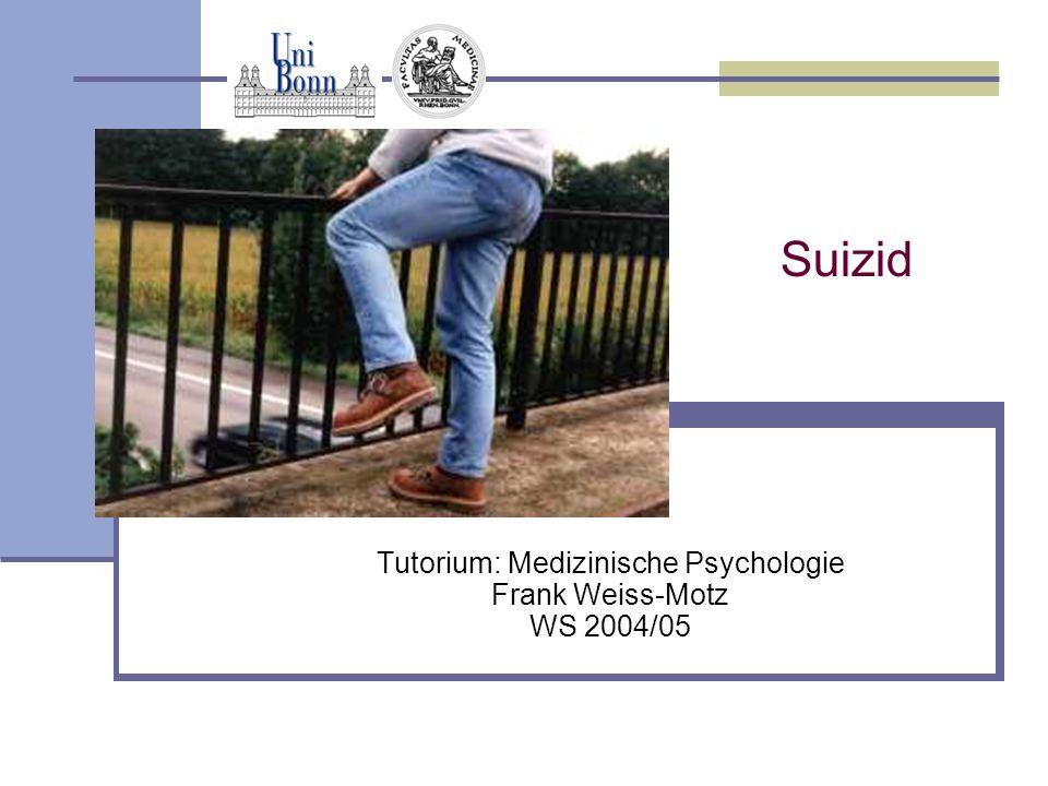 Tutorium: Medizinische Psychologie Frank Weiss-Motz WS 2004/05