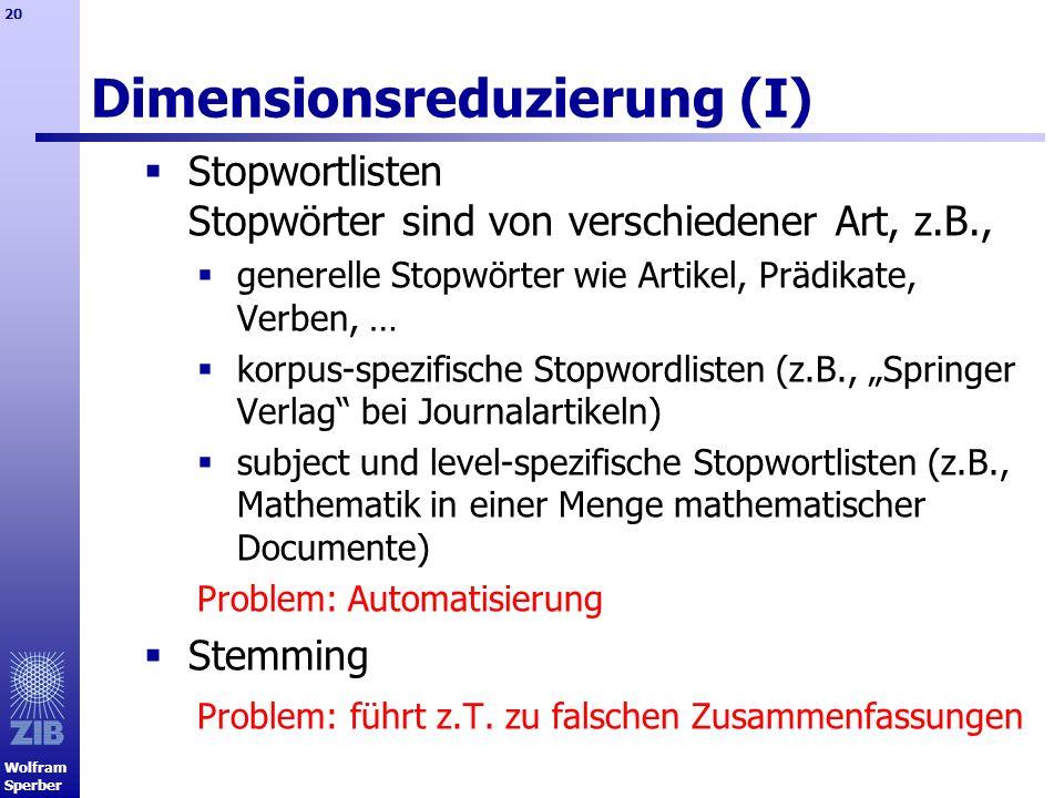 Dimensionsreduzierung (I)