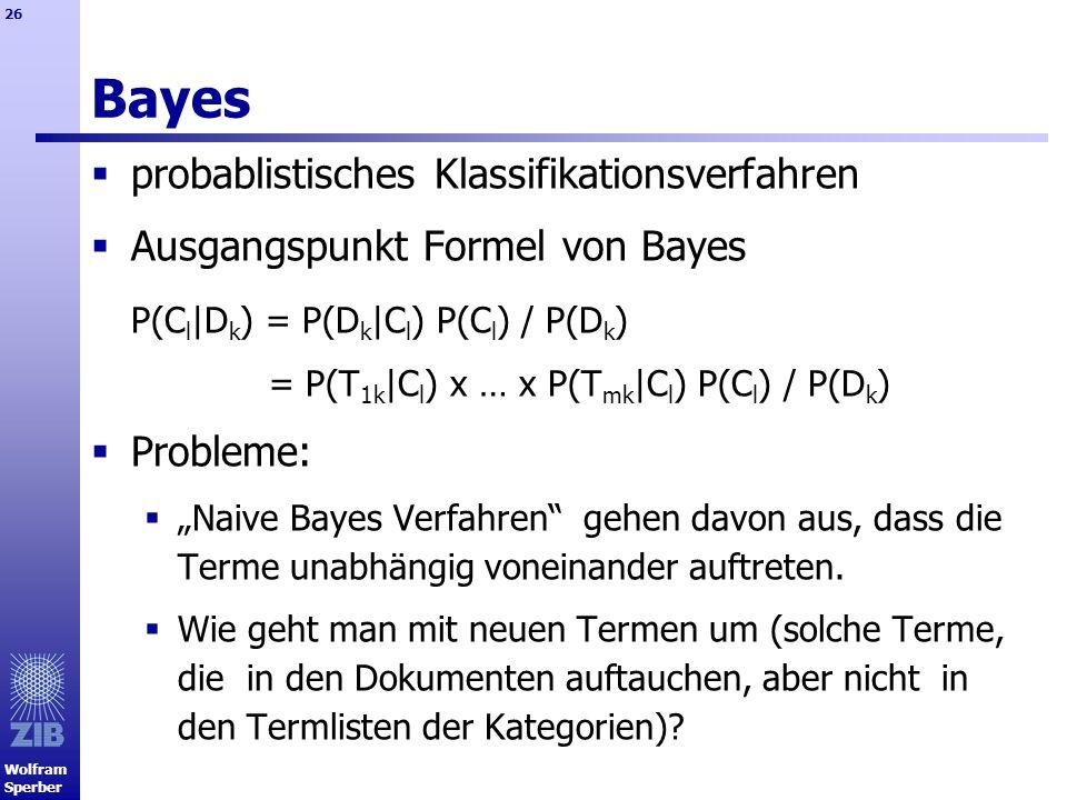 Bayes probablistisches Klassifikationsverfahren