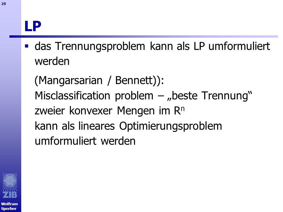 LP das Trennungsproblem kann als LP umformuliert werden
