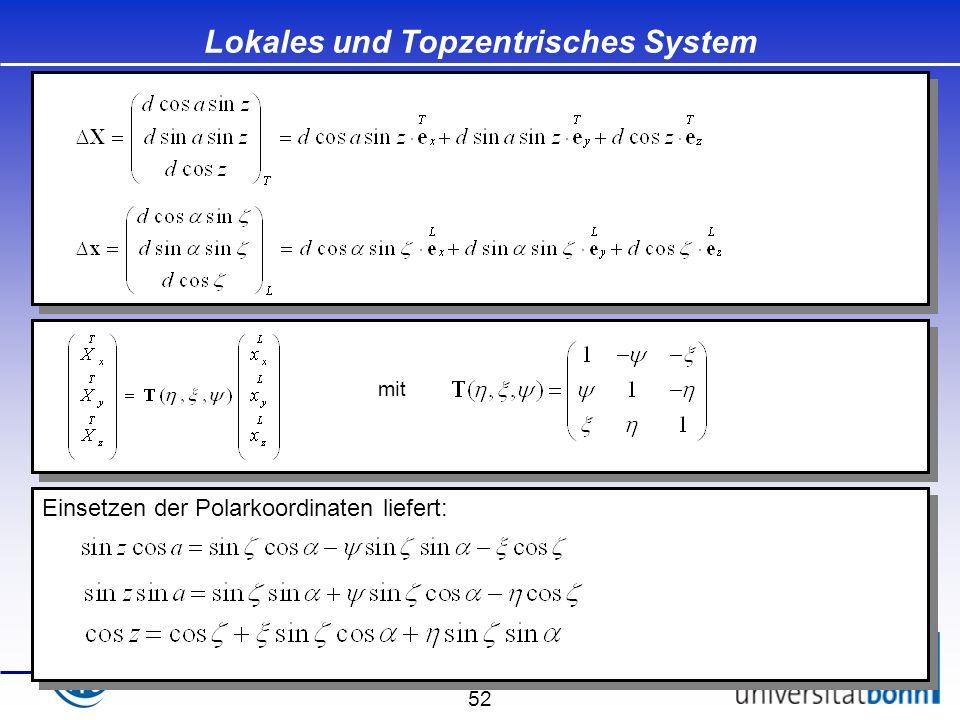 Lokales und Topzentrisches System