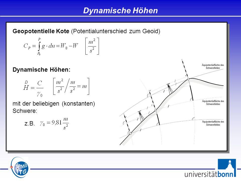 Dynamische Höhen Geopotentielle Kote (Potentialunterschied zum Geoid)