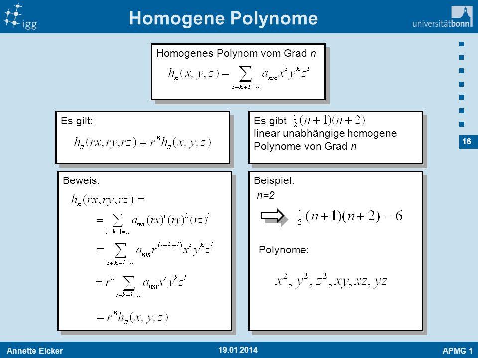 Homogene Polynome Homogenes Polynom vom Grad n Es gilt: