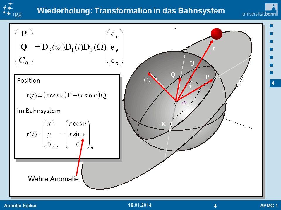 Wiederholung: Transformation in das Bahnsystem