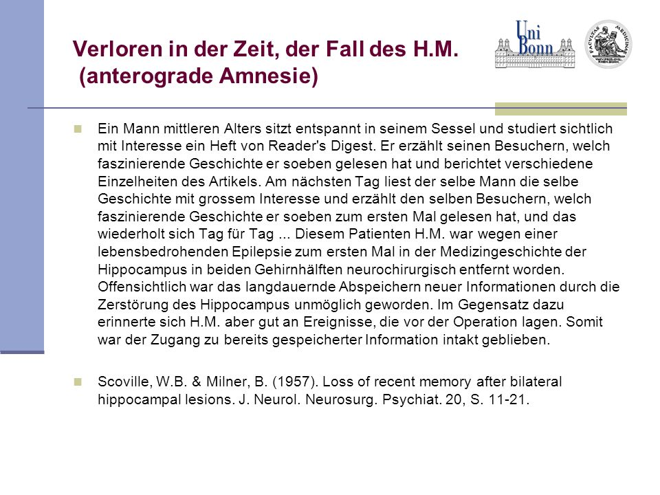 Verloren in der Zeit, der Fall des H.M. (anterograde Amnesie)