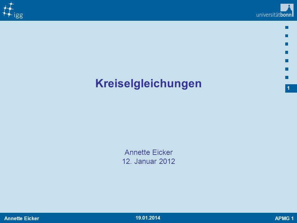 Kreiselgleichungen Annette Eicker 12. Januar 2012 27.03.2017