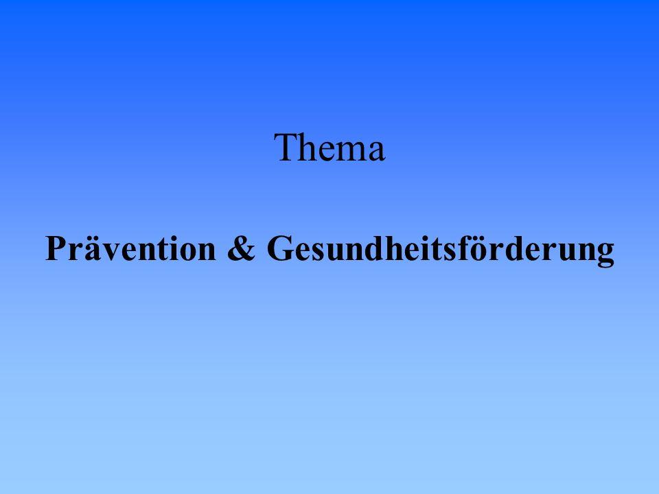 Prävention & Gesundheitsförderung