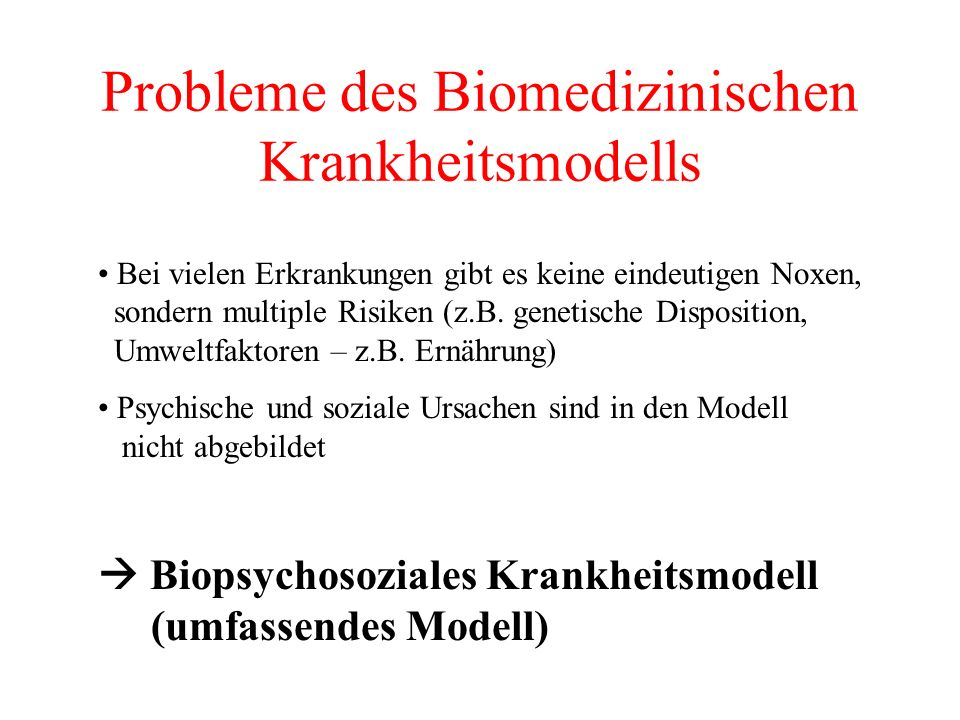 Probleme des Biomedizinischen Krankheitsmodells