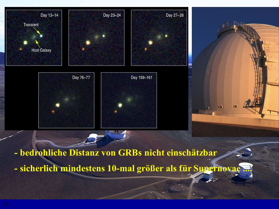 - bedrohliche Distanz von GRBs nicht einschätzbar