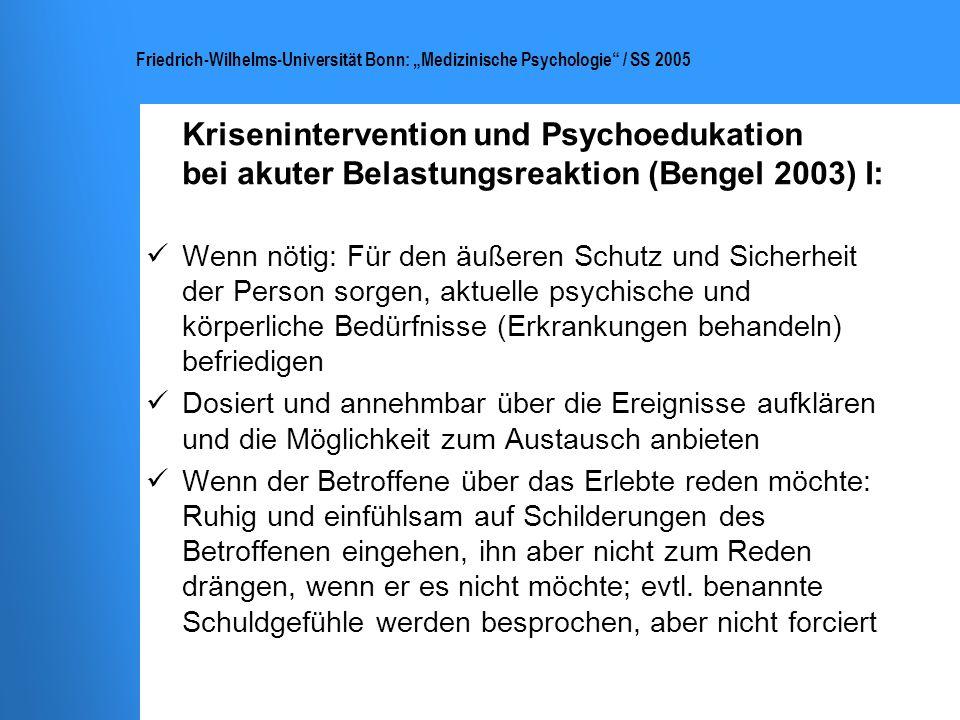 Krisenintervention und Psychoedukation bei akuter Belastungsreaktion (Bengel 2003) I: