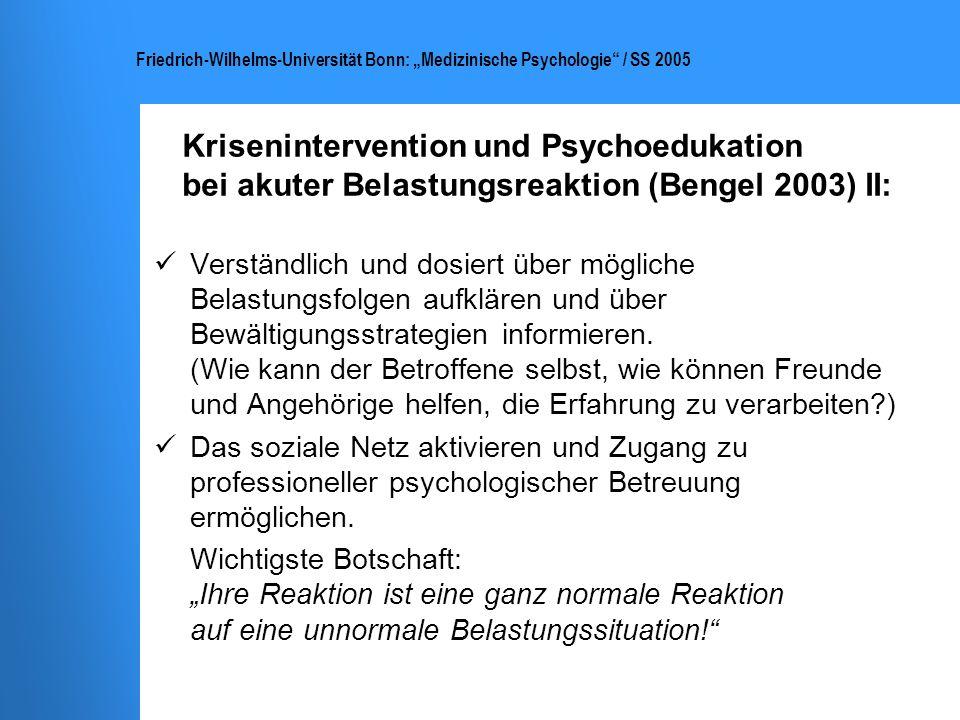 Krisenintervention und Psychoedukation bei akuter Belastungsreaktion (Bengel 2003) II: