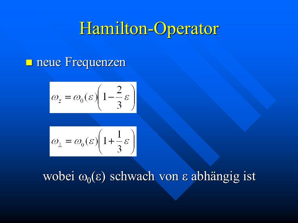 Hamilton-Operator neue Frequenzen