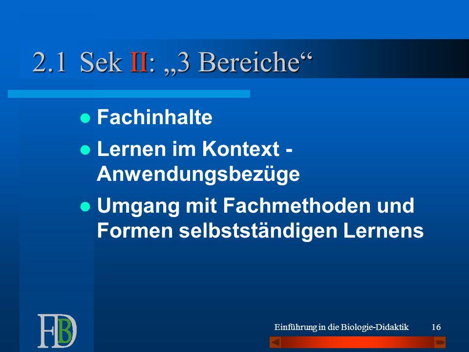 """Sek II: """"3 Bereiche 2.1 Fachinhalte"""