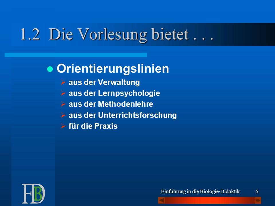 Die Vorlesung bietet . . . 1.2 Orientierungslinien aus der Verwaltung