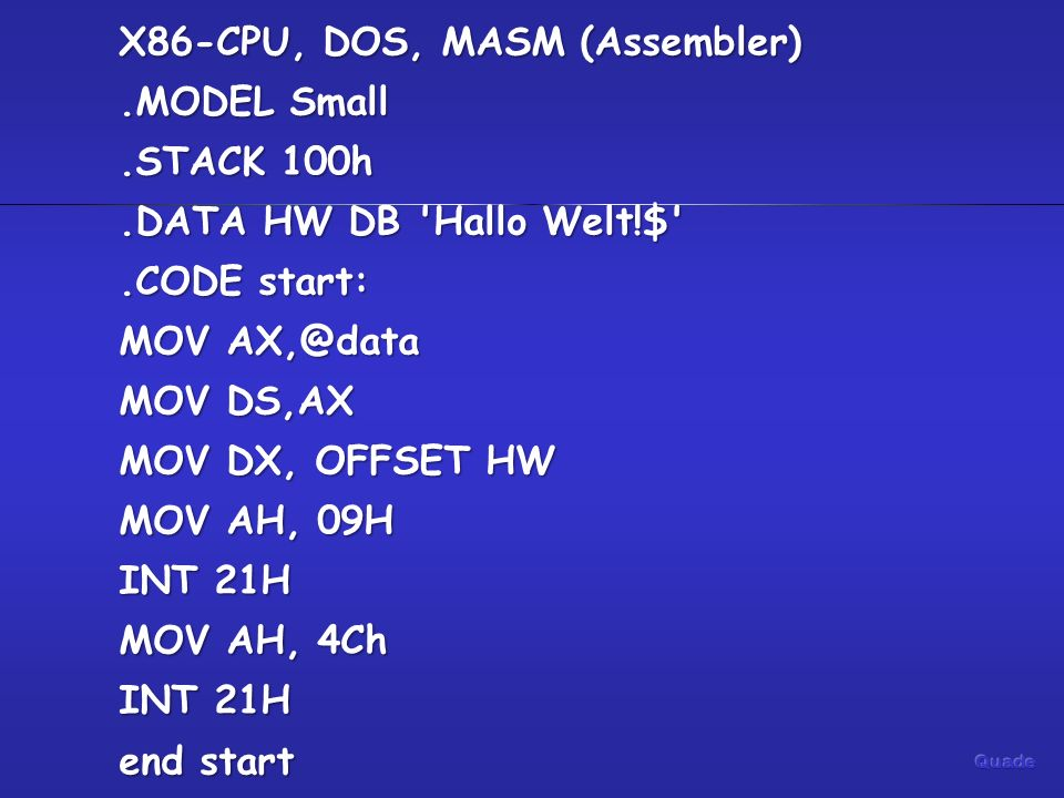 X86-CPU, DOS, MASM (Assembler). MODEL Small. STACK 100h