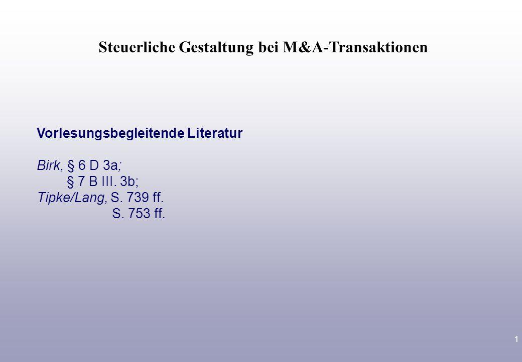 Steuerliche Gestaltung bei M&A-Transaktionen