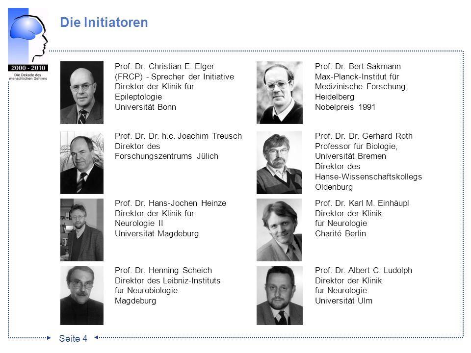 Die Initiatoren Prof. Dr. Christian E. Elger (FRCP) - Sprecher der Initiative. Direktor der Klinik für Epileptologie.