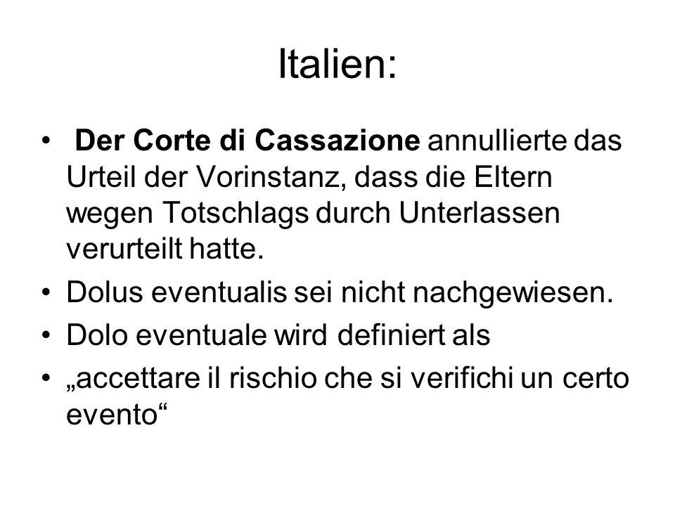Italien: Der Corte di Cassazione annullierte das Urteil der Vorinstanz, dass die Eltern wegen Totschlags durch Unterlassen verurteilt hatte.