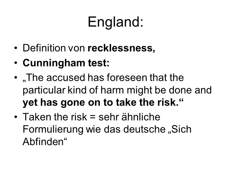 England: Definition von recklessness, Cunningham test: