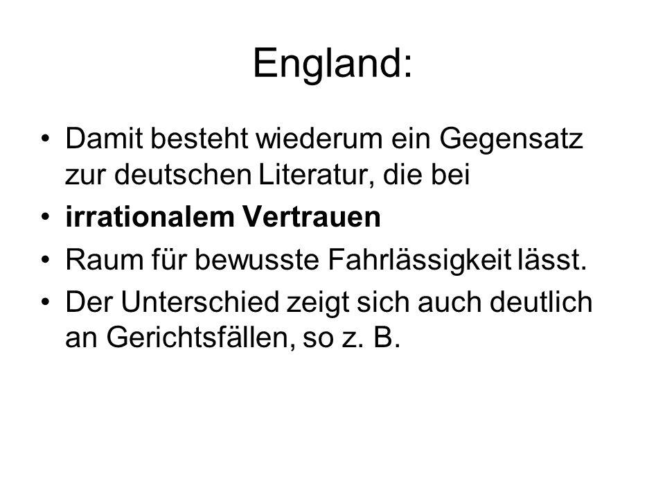 England: Damit besteht wiederum ein Gegensatz zur deutschen Literatur, die bei. irrationalem Vertrauen.