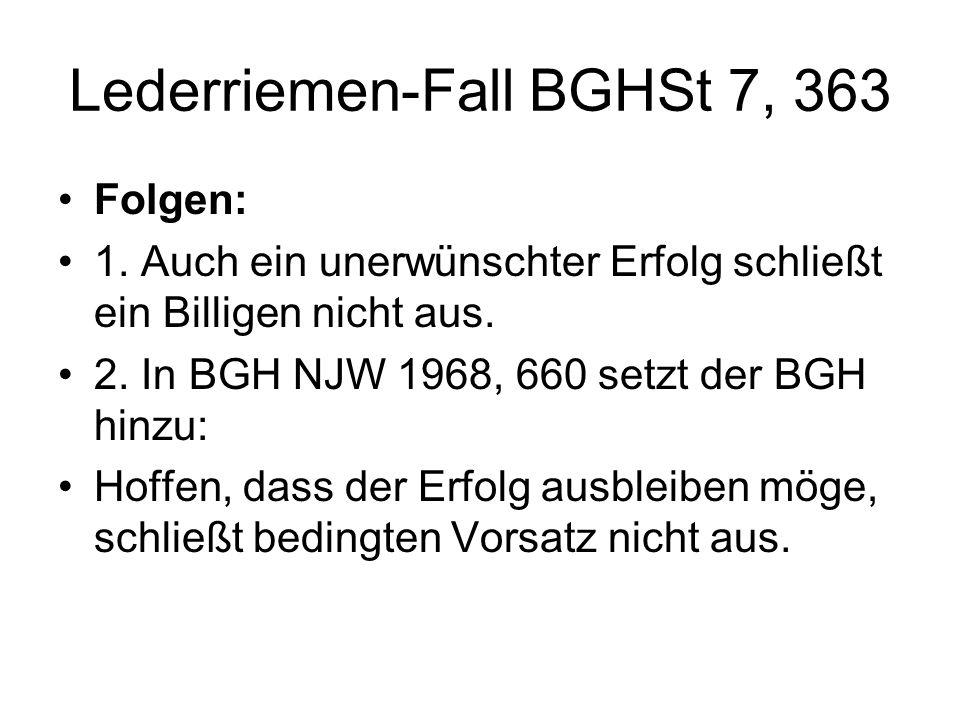 Lederriemen-Fall BGHSt 7, 363