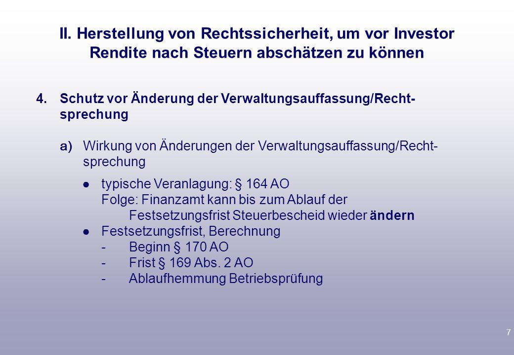 II. Herstellung von Rechtssicherheit, um vor Investor Rendite nach Steuern abschätzen zu können