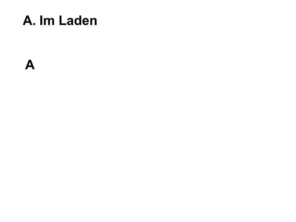 A. Im Laden A
