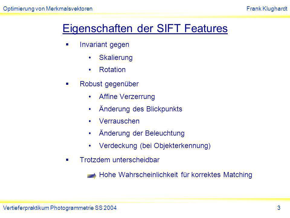 Eigenschaften der SIFT Features