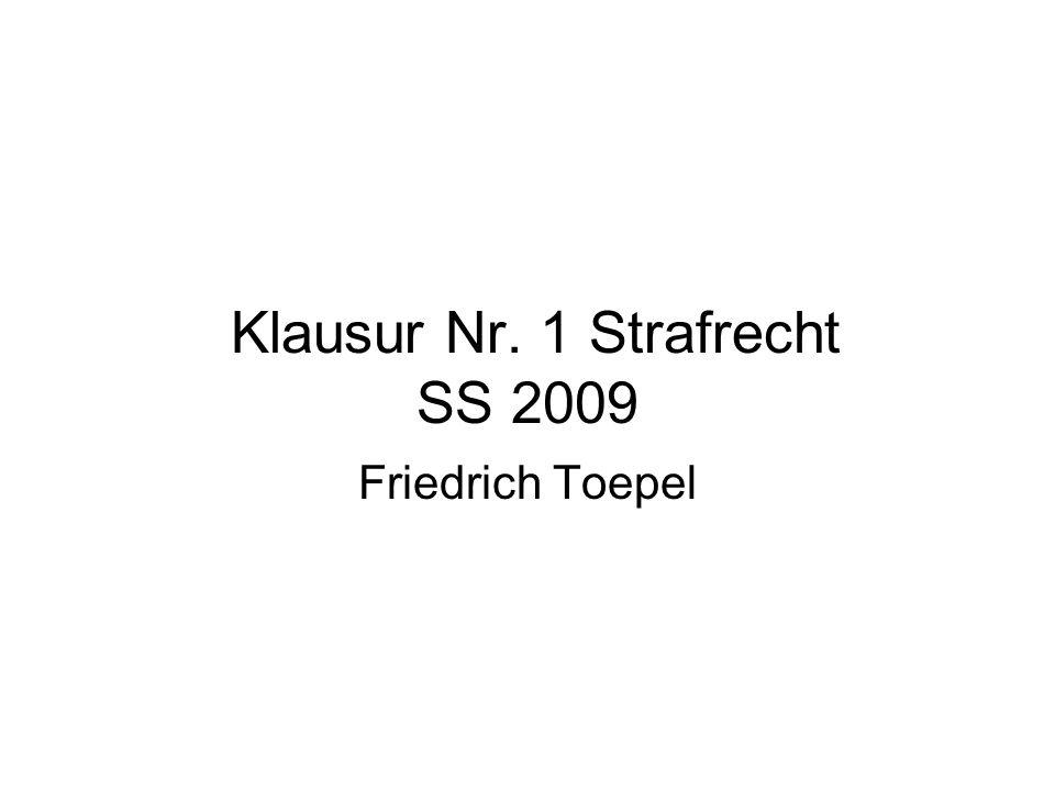 Klausur Nr. 1 Strafrecht SS 2009