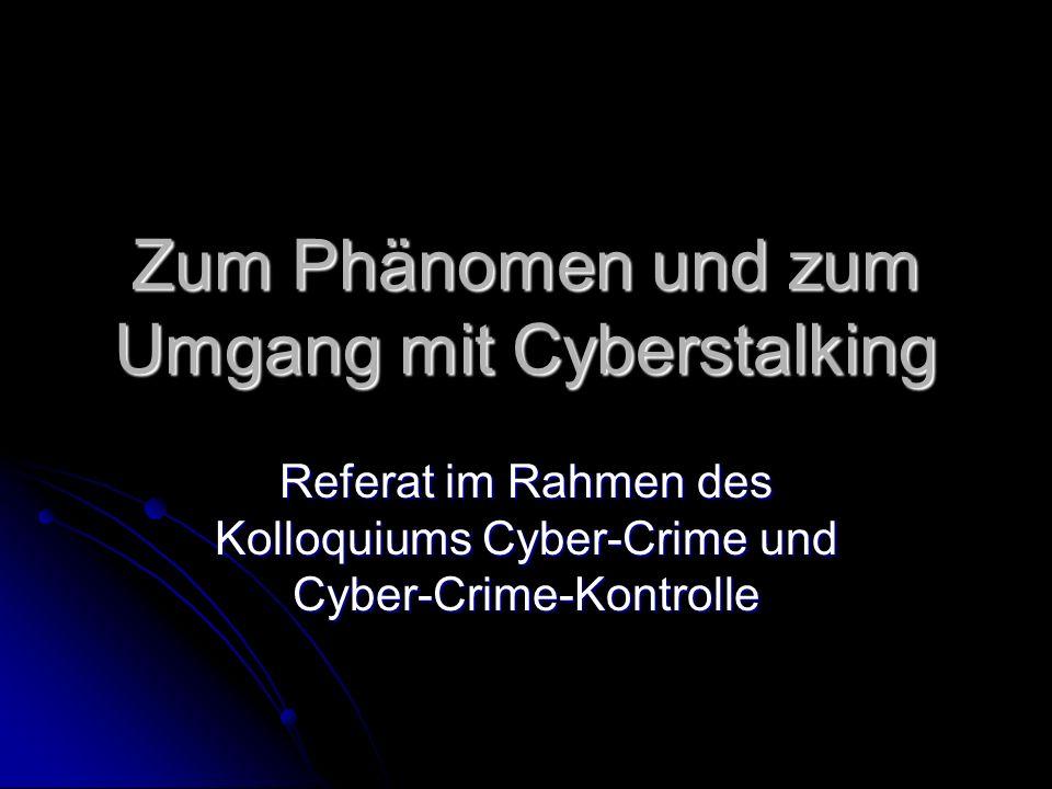 Zum Phänomen und zum Umgang mit Cyberstalking