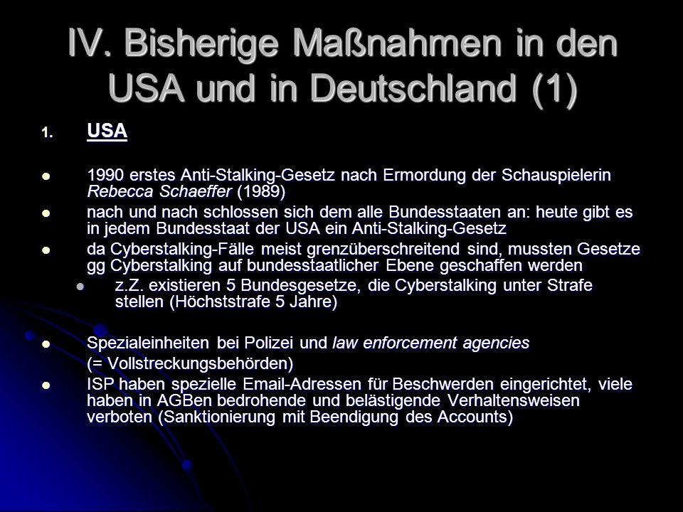 IV. Bisherige Maßnahmen in den USA und in Deutschland (1)