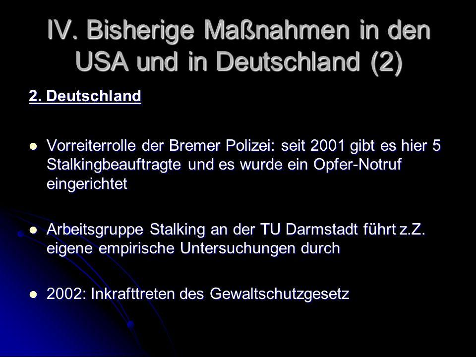 IV. Bisherige Maßnahmen in den USA und in Deutschland (2)