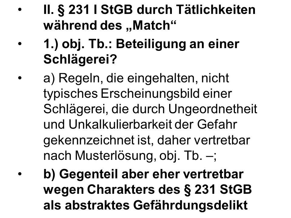 """II. § 231 I StGB durch Tätlichkeiten während des """"Match"""