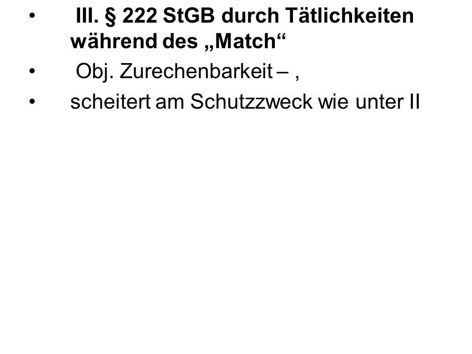 """III. § 222 StGB durch Tätlichkeiten während des """"Match"""