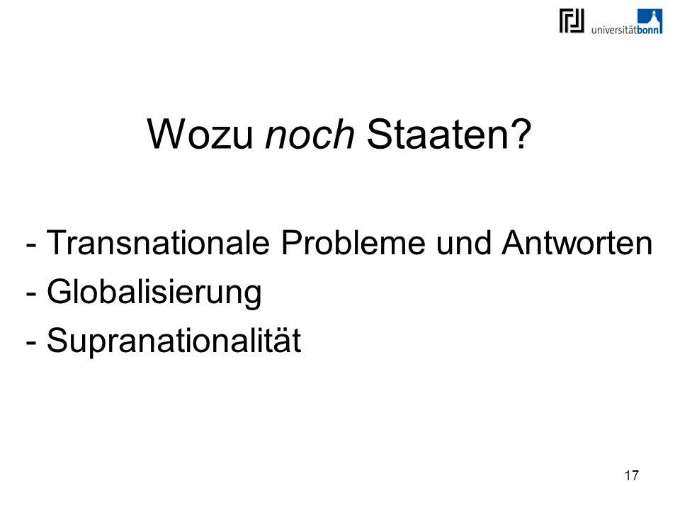 Transnationale Probleme und Antworten Globalisierung Supranationalität