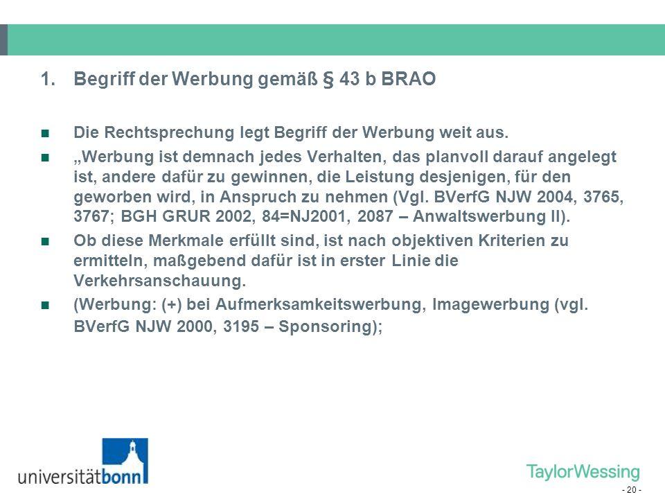 1. Begriff der Werbung gemäß § 43 b BRAO