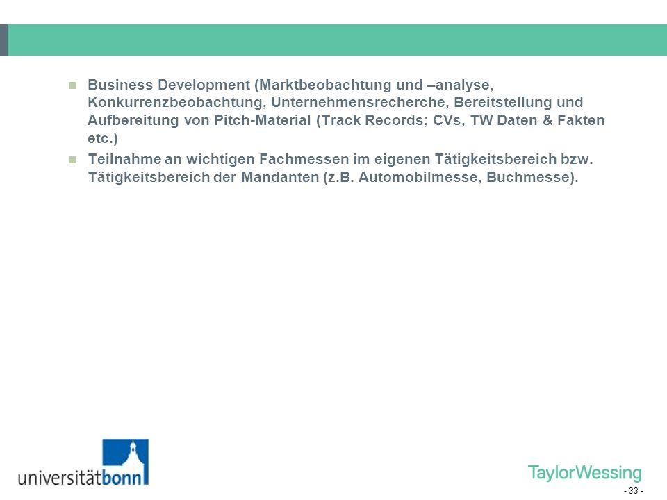 Business Development (Marktbeobachtung und –analyse, Konkurrenzbeobachtung, Unternehmensrecherche, Bereitstellung und Aufbereitung von Pitch-Material (Track Records; CVs, TW Daten & Fakten etc.)