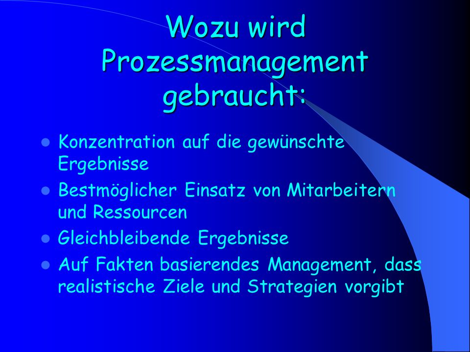 Wozu wird Prozessmanagement gebraucht: