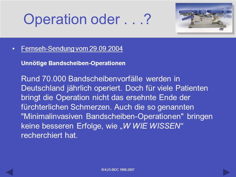 Operation oder . . .