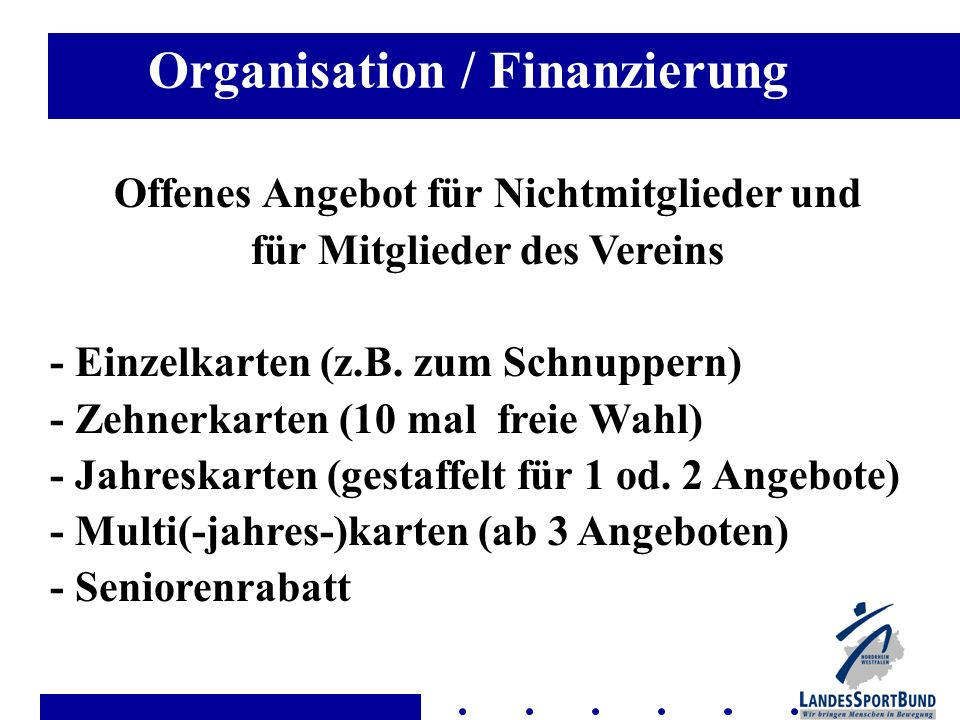 Organisation / Finanzierung