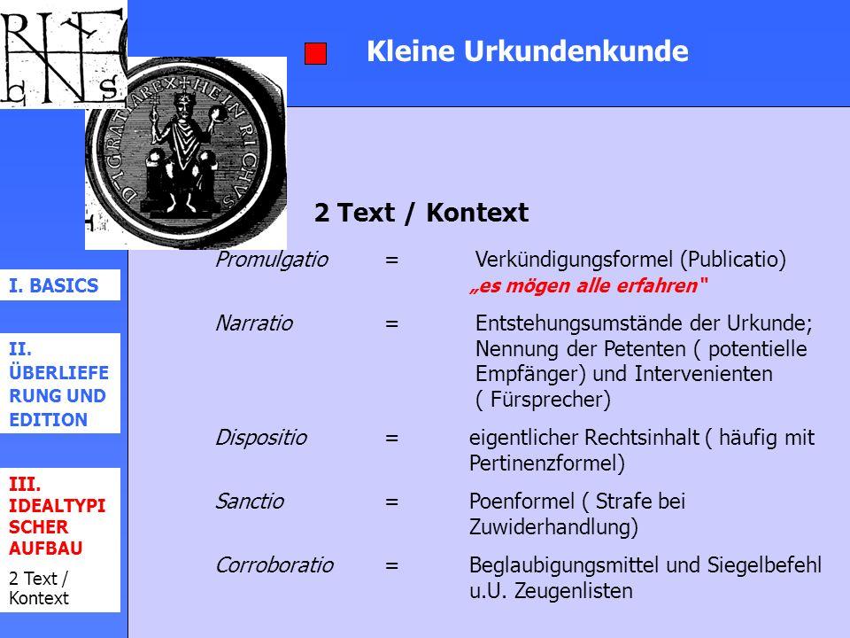 Kleine Urkundenkunde 2 Text / Kontext