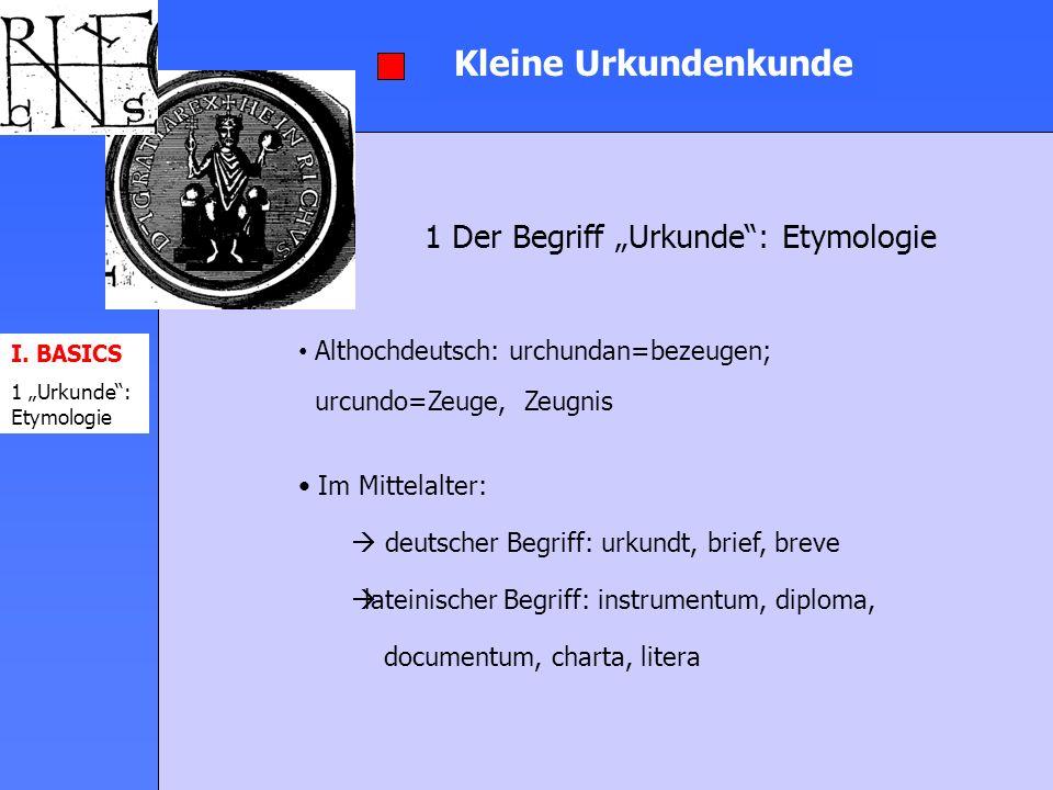 """1 Der Begriff """"Urkunde : Etymologie"""