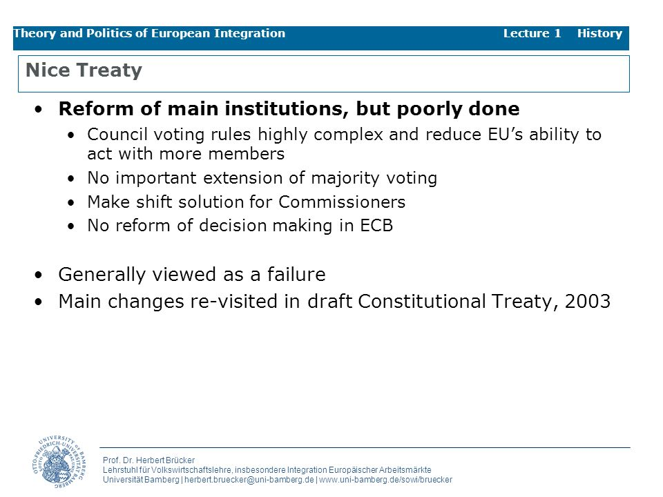 Reform of main institutions, but poorly done