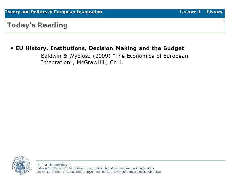 Theory and Politics of European Integration Lecture 1 History