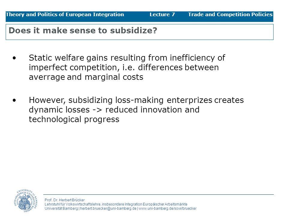 Does it make sense to subsidize