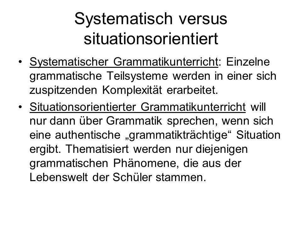 Systematisch versus situationsorientiert