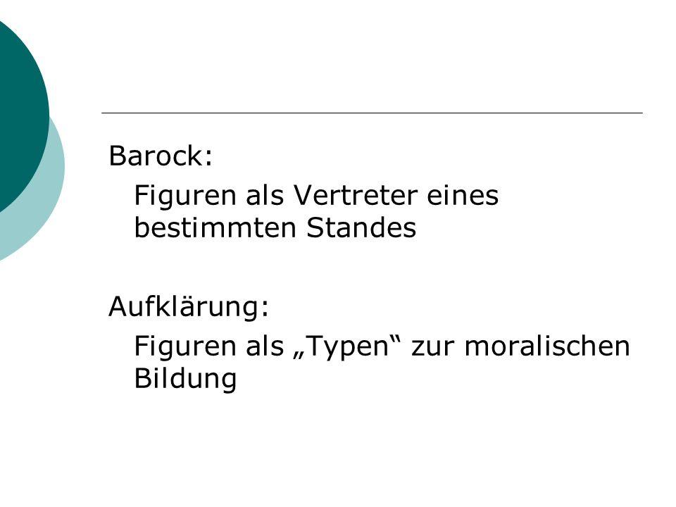 Barock: Figuren als Vertreter eines bestimmten Standes.