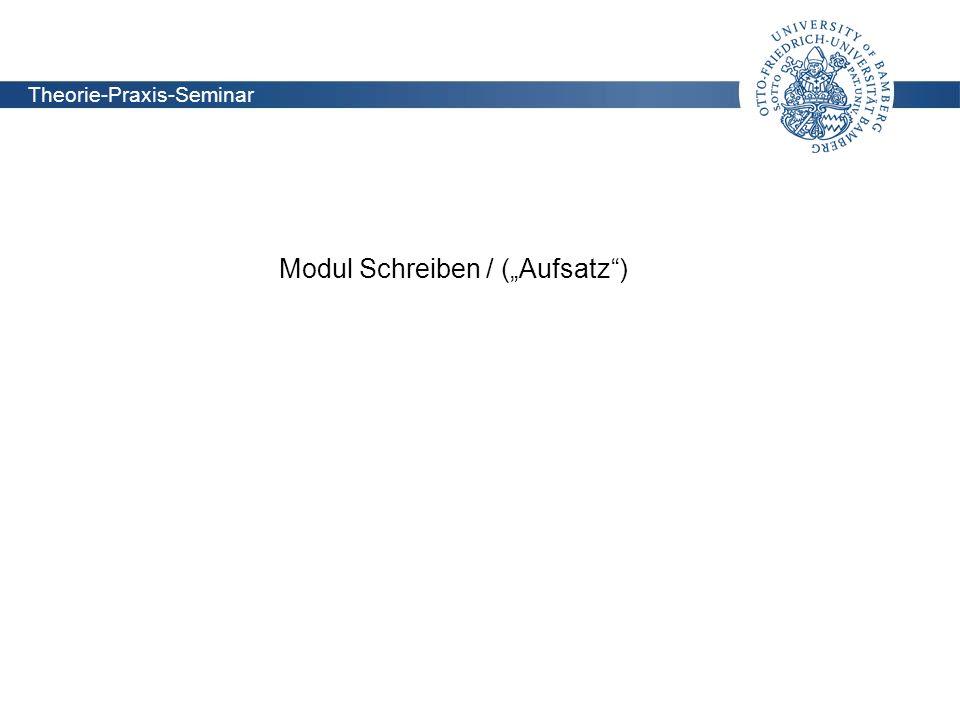 """Modul Schreiben / (""""Aufsatz )"""