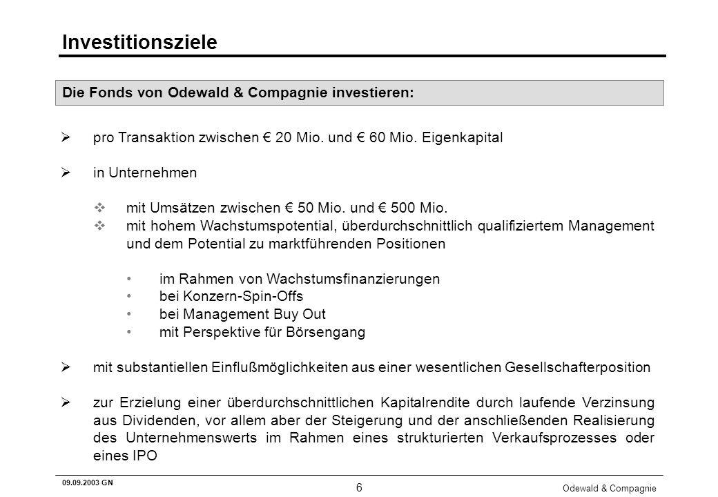 Investitionsziele Die Fonds von Odewald & Compagnie investieren: